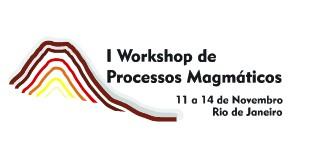 I Workshop de Processos Magmáticos
